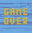 pixel game over sign on glitch blue banner gaming vector image vector image