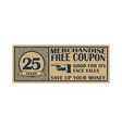 twenty five cents coupon template discount coupon vector image vector image
