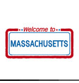 welcome to massachusetts of us state design vector image