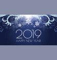 happy hew 2019 year shining holiday background vector image