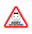 baby on board sign with child girl smiling face vector image vector image