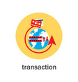 money transaction around the world icon vector image vector image