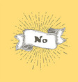 no no text on vintage hand drawn ribbon graphic vector image vector image
