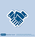 shaking hands icon handshake business and finance vector image vector image