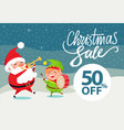 christmas sale 50 off promo poster santa and elf vector image vector image