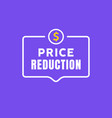 cost reduction icon dollar price decrease arrow vector image