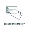 electronic money line icon linear concept vector image vector image
