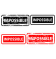 impossible rubber stamp vector image