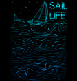 sail life poster graphic vector image vector image