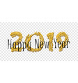 happy new year text bright gold number 2019 with vector image vector image