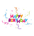 happy birthday celebration design vector image
