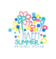 happy summer logo original design colorful label vector image