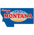 vintage tin sign with us montana vector image vector image