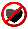 no love sign with flat heart under stop sign vector image