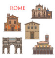 rome famous architecture italy landmark buildings vector image vector image