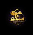 back to school star golden color word text logo vector image vector image