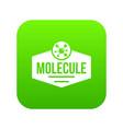 molecule life icon green vector image vector image