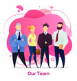team work together in office colleagues posing vector image vector image