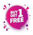 buy 1 get 1 free sale tag banner design speech b vector image