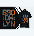typography brooklyn t-shirt design vector image vector image