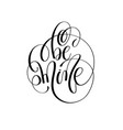 be mine - hand lettering inscription text to vector image vector image