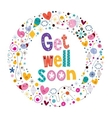 get well soon card 3 vector image vector image