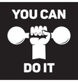 You can do it Lettering vintage typographic vector image vector image