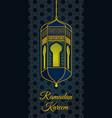 ramadan kareem greeting card poster or banner vector image