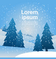 christmas landscape snow falling on pine trees vector image vector image