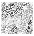 I Want to Teach in Your School Word Cloud Concept vector image vector image