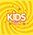 Kids club letter sign poster