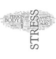 what stress can do to you text word cloud concept vector image vector image