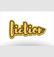 fiction yellow black hand written text postcard vector image vector image