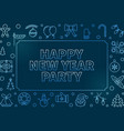 happy new year party blue outline vector image vector image