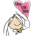 love you mom - child drawing style vector image