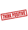 Square grunge red think positive stamp