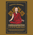 buddhism religion poster with monk in lotus pose vector image vector image