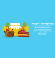 happy thanksgiving banner horizontal concept vector image vector image