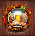 oktoberfest with fresh lager beer on wood texture vector image vector image