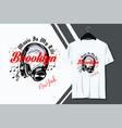 typography headphone brooklyn t-shirt design vector image
