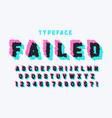 glitched display font design alphabet typeface vector image vector image