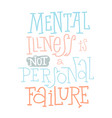 mental health quotes type vector image