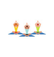 three women sitting in lotus position with hands vector image vector image