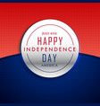 4th july happy independence day background vector image vector image