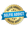 selfie addict round isolated gold badge vector image vector image