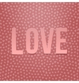 pink paper love word on hearts pattern vector image