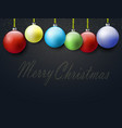 christmas greeting card design balls vector image