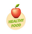 concept of poster of healthy food with fresh fruit vector image vector image