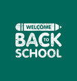 grunge welcome back to school sign logo