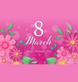 international happy womens day vector image